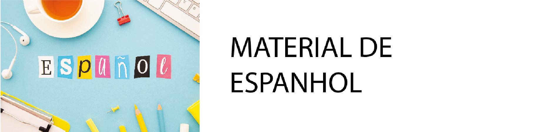 Materiais espanhol - Materiais espanhol